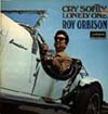 Cover: Orbison, Roy - Cry Softly Lonely One