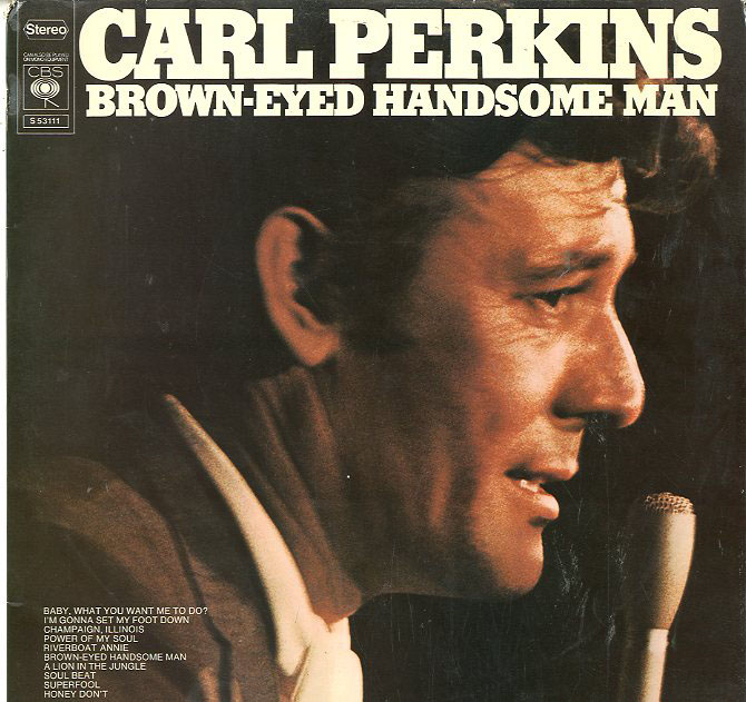 Albumcover Carl Perkins - Brown Eyed Handsome Man