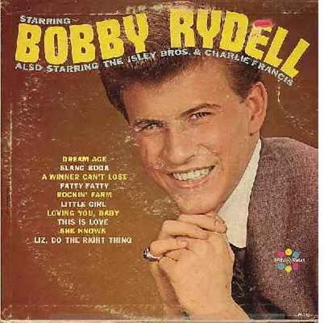 Albumcover Various Artists of the 60s - Starring Bobby Rydell, also Starring The Isley Brothers & Charlie Francis