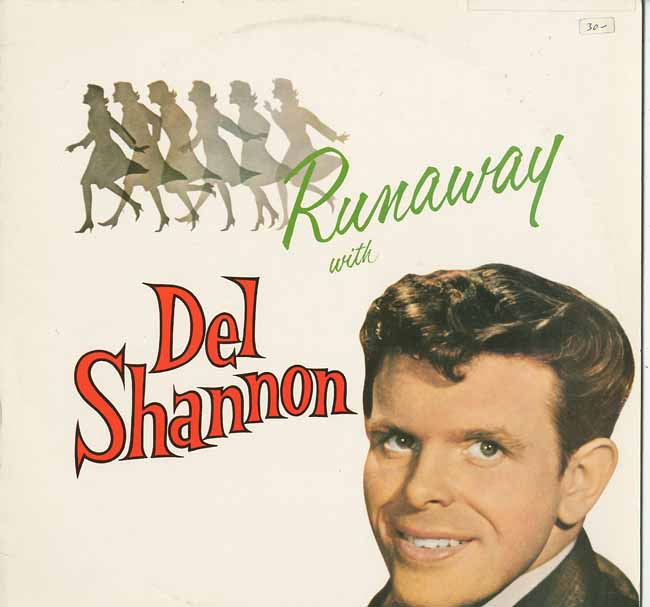 Albumcover Del Shannon - Runaway With Del Shannon