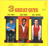 Cover: Various Artists of the 60s - 3 Great Guys: Paul Anka, Sam Cooke, Neil Sedaka