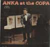 Cover: Paul Anka - Paul Anka / Anka at the COPA (Mono)