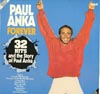Cover: Paul Anka - Forever - 32 Hits and the Story of Paul Anla (DLP)