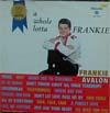 Cover: Frankie Avalon - Frankie Avalon / A Whole Lotta Frankie