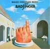 Cover: Badfinger - Badfinger / Magic Christian Music