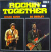 Cover: Chuck Berry - Rockin Together - Chuck Berry / Bo Diddley