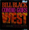 Cover: Bill Black´s Combo - Goes West
