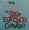 Cover: Bill Black´s Combo - The Untouchable Sound Of Bill Black´s Combo (Compilation)