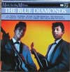Cover: Blue Diamonds - De Beste Van The Blue Diamonds <br>(Music for Millions)