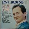 Cover: Pat Boone - Near  You