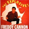 Cover: Cannon, Freddie - The Explosive Freddie Cannon