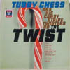 Cover: Chess, Tubby - Tubby Chess & His Candy Stripe Twisters Do the Twist