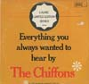 Cover: The Chiffons - The Chiffons / Everything You Always Wanted to Hear