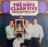 Cover: Dave Clark Five - Dave Clark Five / Satisfied With You