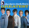 Cover: Dave Clark Five - Dave Clark Five / Greatest