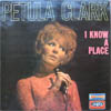 Cover: Petula Clark - Petula Clark / I Know A Place (Chante en Anglais)