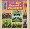 Cover: Various Artists of the 60s - Get Yourself A College Girl