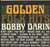 Cover: Bobby Darin - Bobby Darin / Golden Folk Hits