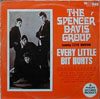 Cover: Davis, Spencer - Group - Every Little Bit Hurts