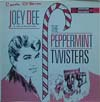 Cover: Joey Dee and the Starlighters - The Peppermint Twisters