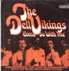 Cover: The Dell Vikings - The Dell Vikings / Come Go With Me