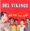 Cover: The Dell Vikings - The Dell Vikings / They Sing ... They Swing