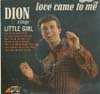 Cover: Dion - Love Came To Me