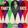 Cover: Fats Domino - That´s Fats - Fats Domino´s Finest