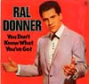 Cover: Ral Donner - You Dont Know What Youve Got