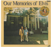 Cover: Elvis Presley - Elvis Presley / Our Memories of Elvis
