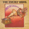 Cover: Everly Brothers, The - Pass The Chicken And Listen