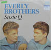 Cover: Everly Brothers, The - Susie Q