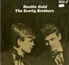 Cover: Everly Brothers, The - Double Gold (DLP)