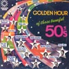 Cover: Golden Hour Sampler - Those Tuneful 50s