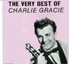 Cover: Gracie, Charlie - The Very Best of Charlie Gracie