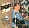 Cover: Bill Haley & The Comets - Bill Haley & The Comets / Birth Of The Rock (Yesterday´s Pop Scene)