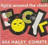 Cover: Bill Haley & The Comets - Bill Haley & The Comets / Rock Around The Clock