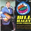 Cover: Bill Haley & The Comets - Bill Haley & The Comets / Rock Around The Clock -  Bill Haley and the Comets Live !