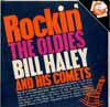 Cover: Bill Haley & The Comets - Bill Haley & The Comets / Rockin´ The Oldies