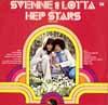 Cover: Svenne & Lotta - Svenne & Lotta / Svennie & Lotta Med HepStars (1966 - 68)