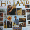 Cover: Cliff Richard - His Land - Cliff Richard & Cliff Barrows with The Ralph Carmichael Orchestra and Chorus - A Musical Journey Through The Soul Of a Nation
