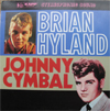 Cover: Johnny Cymbal - Johnny Cymbal / Brian Hyland Vs. Johnny Cymbal