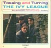 Cover: Ivy League - Ivy League / Tossing and Turning