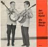 Cover: Jan & Kjeld - Jan & Kjeld / Jan und Kjeld - die Banjo Boys (25 cm)