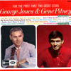 Cover: George Jones and Gene Pitney - For The First Time: George Jones and Gene Pitney