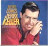 Cover: Keller, Jerry - Here Comes Jerry Keller