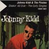 Cover: Kidd & The Pirates, Johnny - Shakin All Over -  The Early Singles 1959 - 1961