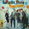 Cover: King, Tyler - Twistin Time - Pepper Lounge  (NUR COVER)