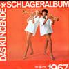 Cover: Das klingende Schlageralbum - Das klingende Schlageralbum / Das Klingende Schlageralbum 1967