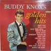 Cover: Buddy Knox - Buddy Knox / Golden Hits